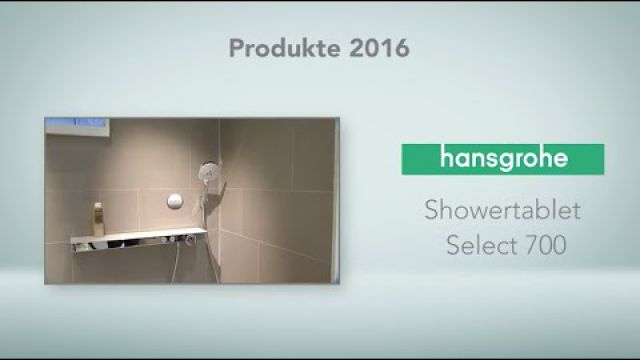 Embedded thumbnail for hansgrohe: ShowerTablet Select 700