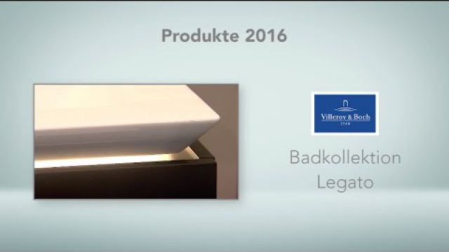 Embedded thumbnail for Villeroy & Boch: Badkollektion Legato